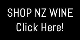 SHOP NZ WINE - Click Here!